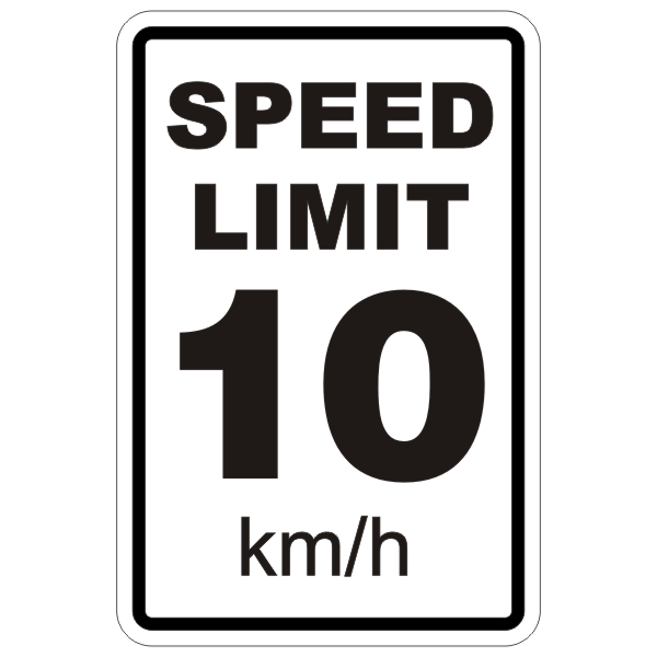 Please Respect Speed Limit